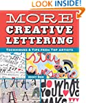 More Creative Lettering: Techniques &...