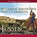 Hard Ride to Hell: The Family Jensen, Book 4 (       UNABRIDGED) by William W. Johnstone, J.A. Johnstone Narrated by Jack Garrett