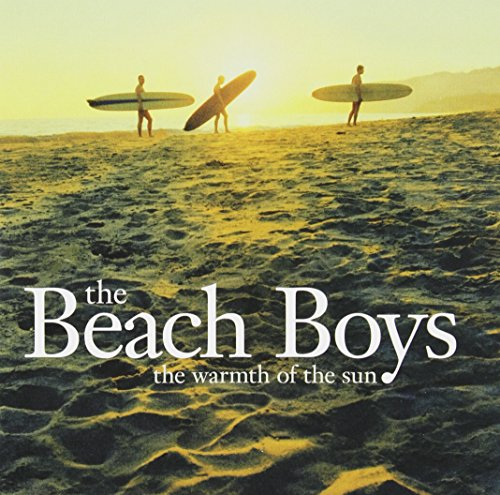 Beach Boys - Warmth Of The Sun - Zortam Music