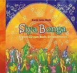 Siyabonga - Begleit-CD: Unterstützungs-CD für Singende und Gesangsleiter - Karin Jana Beck