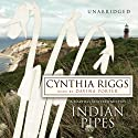 Indian Pipes: A Martha's Vineyard Mystery Audiobook by Cynthia Riggs Narrated by Davina Porter