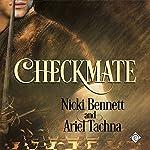 Checkmate | Nicki Bennett,Ariel Tachna