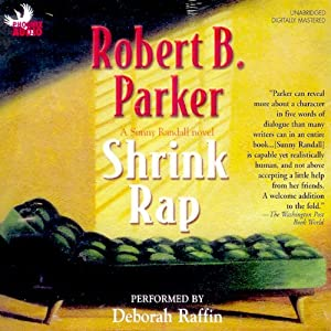Shrink Rap: A Sunny Randall Novel | [Robert B. Parker]