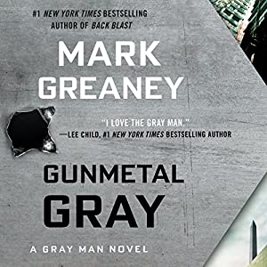 Gunmetal Gray Audiobook by Mark Greaney Narrated by Jay Snyder