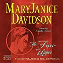 The Fixer-Upper (       UNABRIDGED) by MaryJanice Davidson Narrated by Angela Gulner