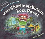 When Charlie McButton Lost Power (0399240004) by Collins, Suzanne