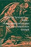 img - for Hiob - Auseinandersetzungen mit einer biblischen gestalt (German Edition) book / textbook / text book