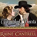 Tarnished Hearts Audiobook by Raine Cantrell Narrated by Bunny Warren