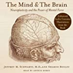 The Mind and the Brain: Neuroplastici...