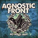 Anklicken zum Vergrößeren: Agnostic front - My Life My Way (Audio CD)