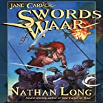 Swords of Waar: Jane Carver, Book 2 (       UNABRIDGED) by Nathan Long Narrated by Dina Pearlman