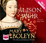 Alison Weir Mary Boleyn (Unabridged Audiobook)