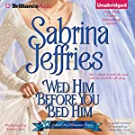 Wed Him Before You Bed Him: School for Heiresses, Book 6 | Sabrina Jeffries