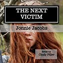 The Next Victim Audiobook by Jonnie Jacobs Narrated by Cindy Piller