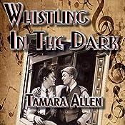 Whistling in the Dark | [Tamara Allen]