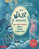 Die Jazzgeister: Jazz für Kinder: Blues