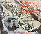 img - for Portrait of a Silver Lady: The Train They Called the California Zephyr book / textbook / text book