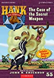The Case of the Secret Weapon (Hank the Cowdog)