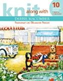 Picture Of Knit Along with Debbie Macomber: Summer on Blossom Street (Leisure Arts # 4729)