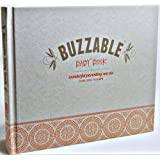 Buzzable Baby Book (Wonderful Parenting Secrets From Those You Know)