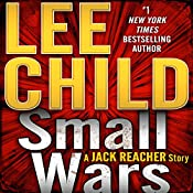 Small Wars: A Jack Reacher Story, Book 19.5 | Lee Child