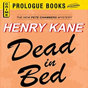 Dead in Bed | [Henry Kane]