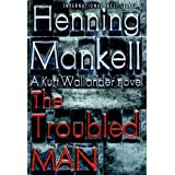 The Troubled Manby Henning Mankell