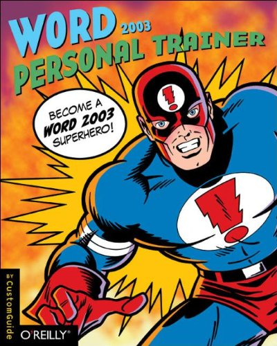 Word 2003 Personal Trainer (Personal Trainer (O'Reilly))
