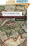 The Cartographic State: Maps, Territo...