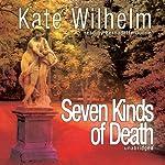 Seven Kinds of Death | Kate Wilhelm