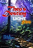 Theo's Destiny (Worlds of Light and Fire)