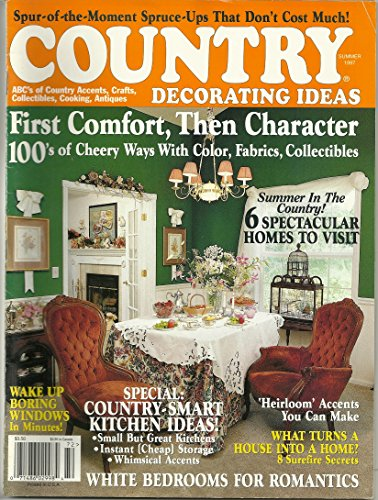 Country Decorating Ideas Magazine - Summer 1997