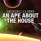 An Ape About the House
