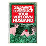 365 ways to seduce your very own husband (1135743053) by Gardner, Jani