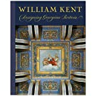 William Kent: Designing Georgian Britain (Hardback)