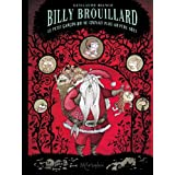 Billy Brouillard, Tome 2 : Le Petit Gar�on qui ne croyait plus au p�re No�lpar Guillaume Bianco