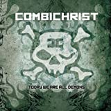 "Today We Are All Demons (Limited Edition)von ""Combichrist"""