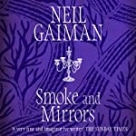 Smoke and Mirrors | Neil Gaiman
