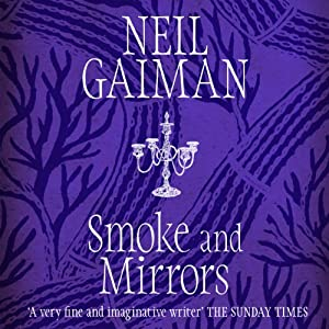 Smoke and Mirrors | [Neil Gaiman]