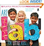 Art Lab for Little Kids: 52 Playful P...