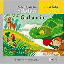 Garbancito (Caballo alado clásico series Al paso) (Spanish Edition