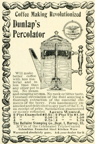 1897 Ad Bellaire Stamping Dunlap Perculator Coffee Maker Brewer Beans Kitchen - Original Print Ad