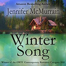 Winter Song (       UNABRIDGED) by Jennifer McMurrain Narrated by Talmadge Ragan