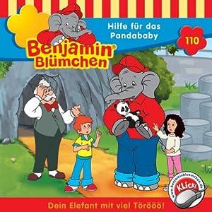 Hilfe für das Pandababy (Benjamin Blümchen 110) Hörspiel