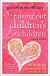 Raising Our Children's Children: Room...