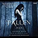 Fallen: A Fallen Novel, Book 1 Audiobook by Lauren Kate Narrated by Justine Eyre