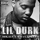 Dis Ain't What U Want [Explicit]