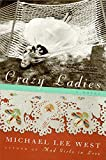 Crazy Ladies: A Novel (Girls Raised in the South)