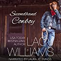 Secondhand Cowboy: Hometown Romance Audiobook by Lacy Williams Narrated by Laura Jennings