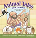 Animal Tales from the Bible: Four Fav...